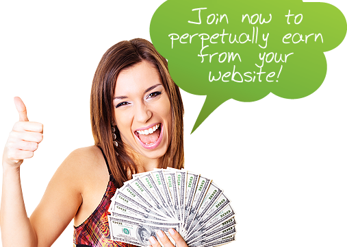 Join now to perpetually earn from your website!